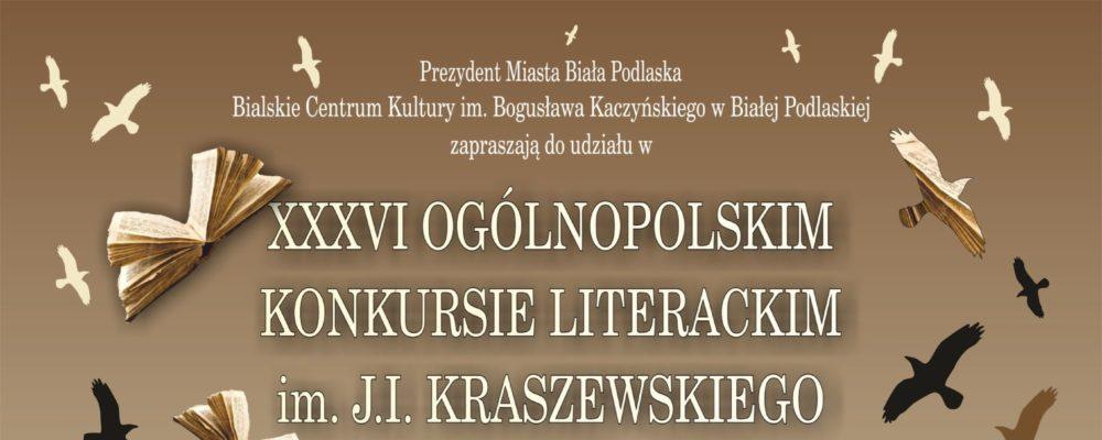 XXXVI Ogólnopolski konkurs literacki im. J.I. Kraszewskiego